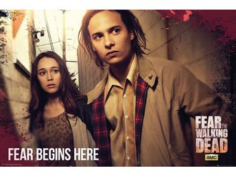 Fear The Walking Dead - Fear Starts Here