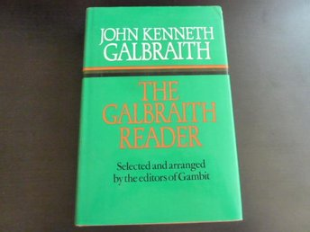 THE GALBRAITH READER,  J. K. GALBRAITH,  1977,  / ENGELSKA  BOK, BÖCKER