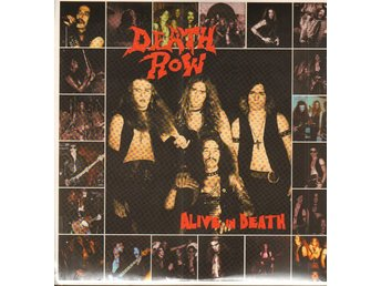 DEATH ROW - ALIVE IN DEATH (PRE-PENTAGRAM) 2xLP