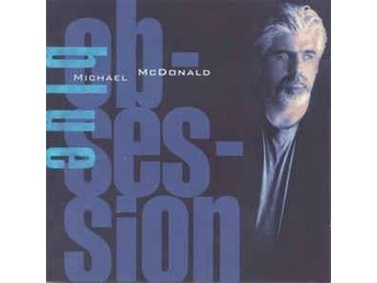 Michael McDonald - Blue Obsession (2000) CD, Sanctuary Records SANCD002, New - Ekerö - Michael McDonald - Blue Obsession (2000) CD, Sanctuary Records SANCD002, New - Ekerö