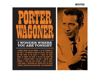 Wagoner Porter: I Wonder Where You Are Tonight (CD)