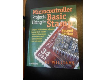 Microcontroller Projects using the Basic Stamp. ISBN 1-57820-101-2. Al Williams.