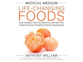 Medical Medium Life-Changing Foods 9781401948320