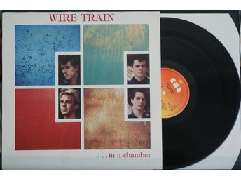 Wire Train - ...In A Chamber – LP