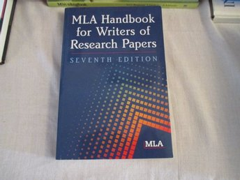 MLA Handbook for writers of Reserch Papers