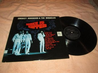 SMOKEY ROBINSON & THE MIRACLES MAKE IT HAPPEN UK