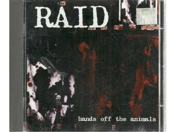 RAID - HANDS OF THE ANIMALS