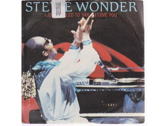 Stevie Wonder: I Just Called To Say I Love You / I Just Call
