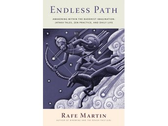 Endless path - awakening within the buddhist imagination 9781556439322