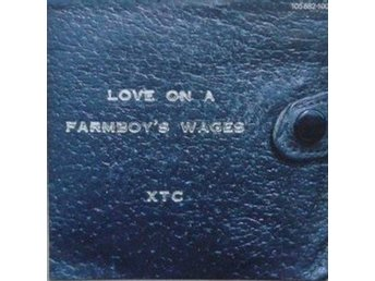 XTC titels* Love On A Farmboy's Wages/In Loving Memory Of A Name* New Wave 7''