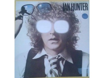 Ian Hunter titel* You're Never Alone With A Schizophrenic* Pop Rock SWE LP - Hägersten - Ian Hunter titel* You're Never Alone With A Schizophrenic* Pop Rock SWE LP - Hägersten