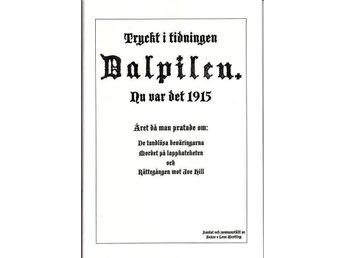 """Ur: tidn Dalpilen """"Nu var det 1915"""" Dalarna - Köping - Ur: tidn Dalpilen """"Nu var det 1915"""" Dalarna - Köping"""