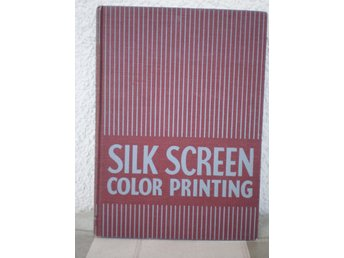 Silk Screen Color Printing by Harry Sternberg - 1942