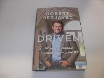 Driven - How to succed in business and in life - Robert Herjavec