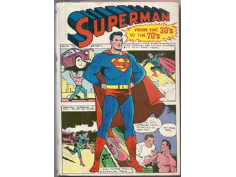 Superman: From The 30's to The 70's HC 1971 FN/VF (Skyddsomslag VG)