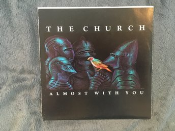"The Church - Almost with you / Life speeds up 7"" - Ny våg / New wave / Post punk"