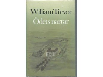 ÖDETD NARRAR - WILLIAM TREVOR   ( INBUNDEN )