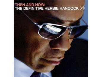 Herbie Hancock- Then and Now 180 gram vinyl NY!