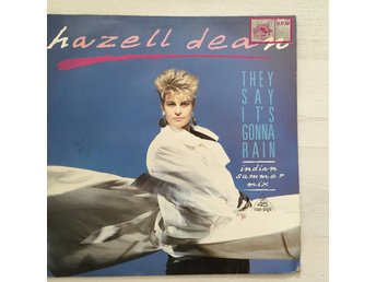 "HAZELL DEAN - THEY SAY IT´S GONNA RAIN.  (12"")"