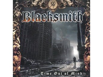 Blacksmith -Time Out Of Mind cd lost 1990 album of Us metal