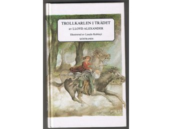 Lloyd Alexander: Trollkarlen i trädet - Lund - Lloyd Alexander: Trollkarlen i trädet - Lund