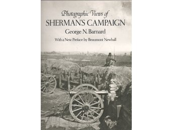 Photographic Views of Sherman's Campaign