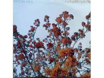 "Presence title* Future Love* House, Deep House 12"" UK"