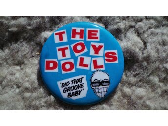 TOY DOLLS - STOR Button-Badge / Pin / Knapp (Punk, Oi! Olga,)