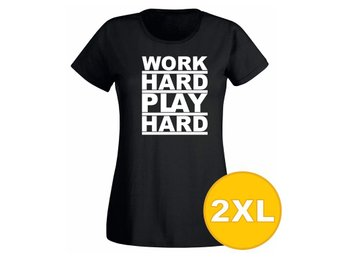 T-shirt Work Hard Play Hard Svart Dam tshirt XXL