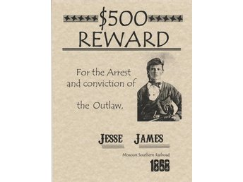 $500 REWARD WANTED POSTER FOR THE OUTLAW JESSE JAMES 1868