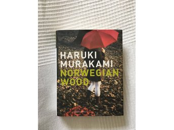 HARUKI MURAKAMI: Norwegian wood - Bromma - HARUKI MURAKAMI: Norwegian wood - Bromma