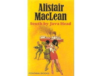 Alistair MacLean: South by Java head.