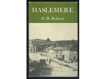 Haslemere being Haslemere in History and...