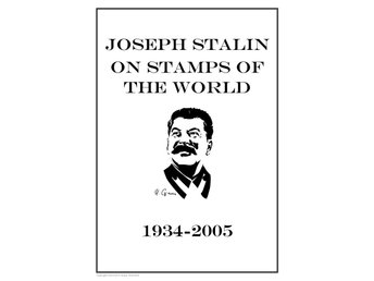 JOSEPH STALIN ON STAMPS OF THE WORLD 1934-2005 PDF DIGITAL STAMP ALBUM PAGES
