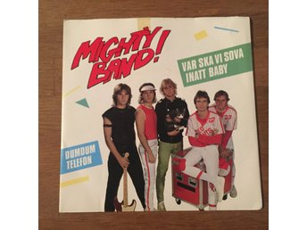 "MIGHTY BAND - VAR SKA VI SOVA INATT. ( NEAR MINT 7"")"
