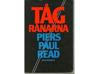 PIERS PAUL READ : TÅGRÅNARNA