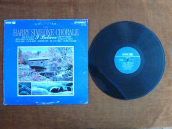 HARRY SIMEONE CHORALE,  I BELIEVE,   LP, LP-SKIVA