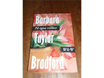 Barbara Taylor Bradford - På egna villkor - Norsjö - Barbara Taylor Bradford - På egna villkor - Norsjö