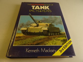 The guinness book of Tank Facts & Feats