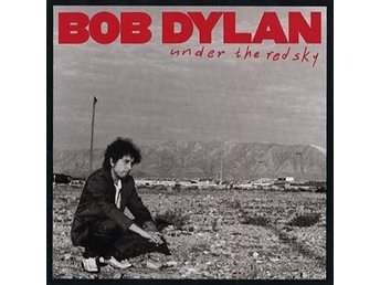 Dylan Bob: Under the red sky 1990 (CD)