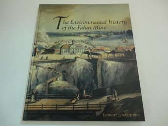 The Environmental history of the Falun mine