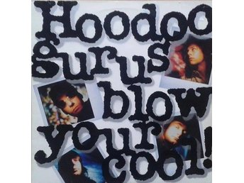 Hoodoo Gurus title* Blow Your Cool!* Swe LP
