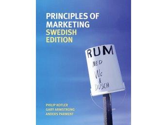 Principles of Marketing Swedish Edition av Philip Kotler 2011 - Lund - Principles of Marketing Swedish Edition av Philip Kotler 2011 - Lund