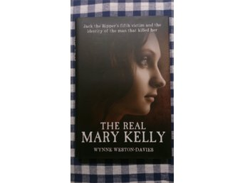 Jack the Ripper: The Real Mary Kelly av Wynne Weston-Davies +album av Rick Geary