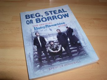 Beg, Steal or Borrow, Baby Shambles Story, bok 2008