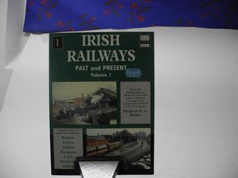 Irish railways past and present