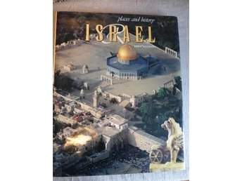Israel Places and history - Annie Sacerdoti