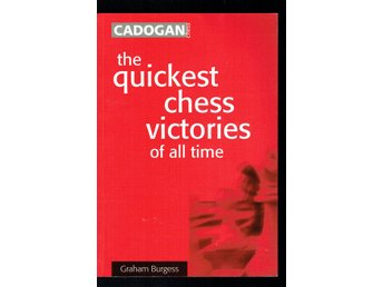 The quickest chess victories of all time (På engelska)