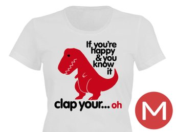 If Happy Clap your Oh T-Shirt Tröja Rolig Tshirt med tryck Vit DAM M