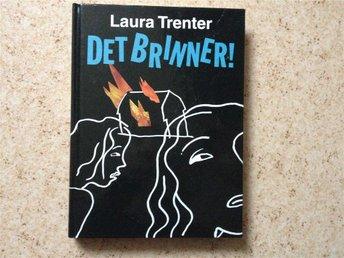 Laura Trenter: Det brinner! - Södertälje - Laura Trenter: Det brinner! - Södertälje